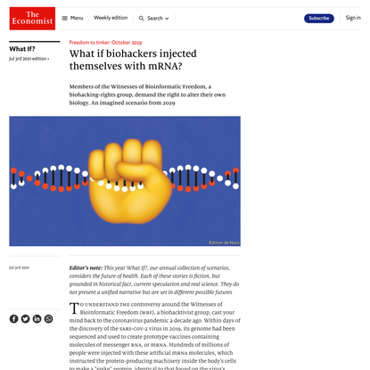 What if biohackers injected themselves with mRNA?   The Economist