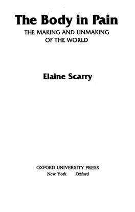 the-body-in-pain-the-making-and-unmaking-of-the-world-by-elaine-scarry-z-lib.org-.pdf