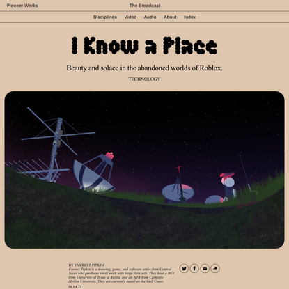 I Know a Place | Pioneer Works | 159 Pioneer Street, Red Hook, Brooklyn