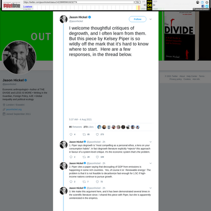 """""""I welcome thoughtful critiques of degrowth, and I often learn from them. But this piece by Kelsey Piper is so wildly off the mark that it's hard to know where to start. Here are a few responses, in the thread below. https://t.co/OCjRF0WuEI"""" - Jason Hickel on Twitter"""
