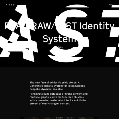 FIELD.IO x Adidas — REAL/RAW/FAST Identity System