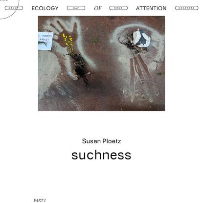 Suchness by Susan Ploetz