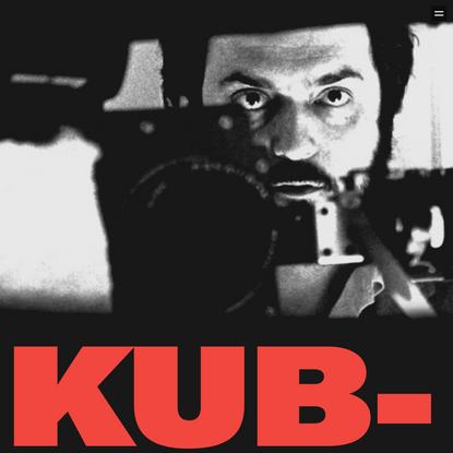 Work and life of Stanley Kubrick