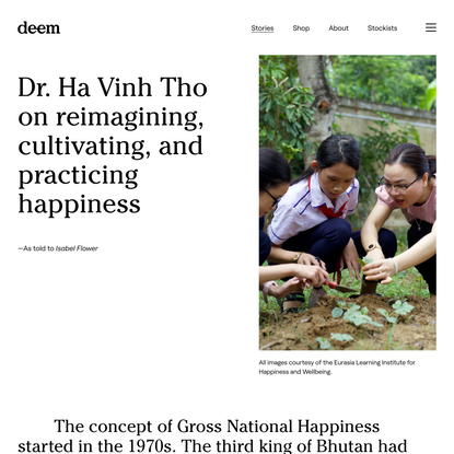 Dr. Ha Vinh Tho on reimagining, cultivating, and practicing happiness — Deem