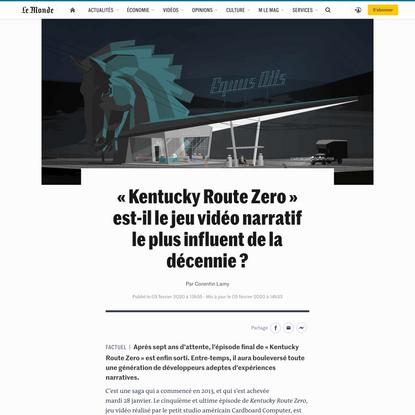 «Kentucky Route Zero» est-il le jeu vidéo narratif le plus influent de la décennie?