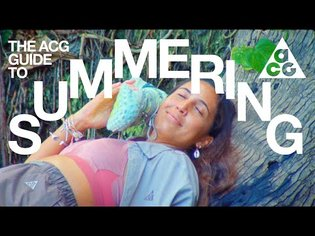 The ACG Guide to Summering | Nike