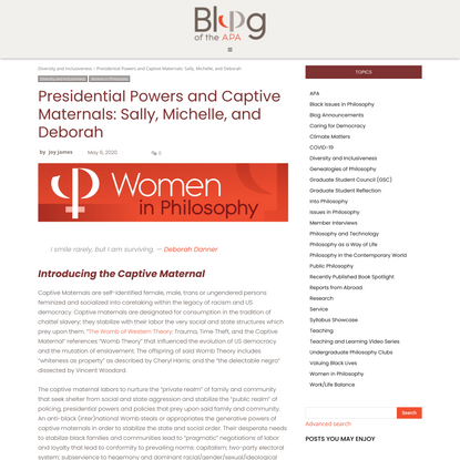Presidential Powers and Captive Maternals: Sally, Michelle, and Deborah