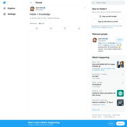 """Zach Klein on Twitter: """"Habits > Knowledge / Twitter"""""""