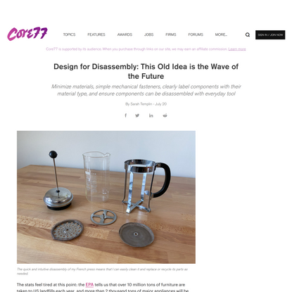 Design for Disassembly: This Old Idea is the Wave of the Future
