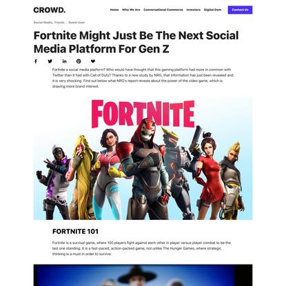 Fortnite Might Just Be The Next Social Media Platform for Gen Z — CROWD.