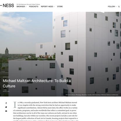 Michael Maltzan Architecture: To Build a Culture –NESS