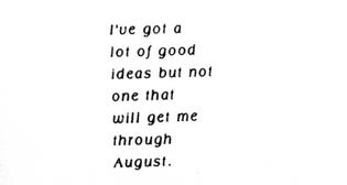 Eileen Myles, 'Basic August'