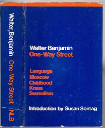 One-Way Street by Walter Benjamin