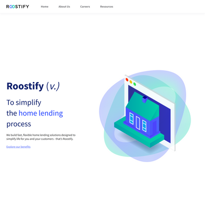 Roostify - To simplify the home lending process
