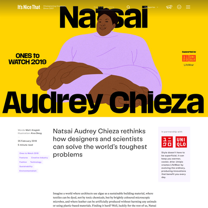 Natsai Audrey Chieza rethinks how designers and scientists can solve the world's toughest problems
