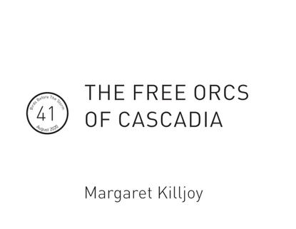 41_-_the_free_orcs_of_cascadia.pdf