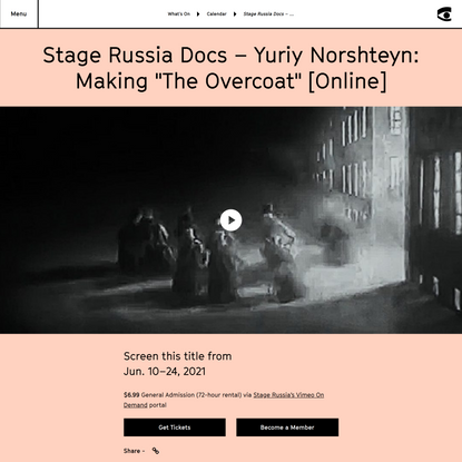 "Stage Russia Docs – Yuriy Norshteyn: Making ""The Overcoat"" [Online] - Northwest Film Forum"