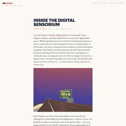 Inside the digital sensorium