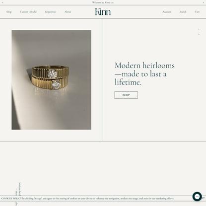 Kinn jewelry. Modern heirlooms — then, now, always.