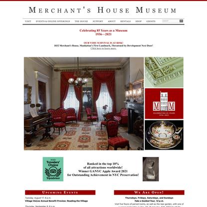 Home - Merchant's House Museum