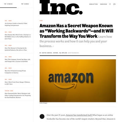 """Amazon Has a Secret Weapon Known as """"Working Backwards""""--and It Will Transform the Way You Work"""