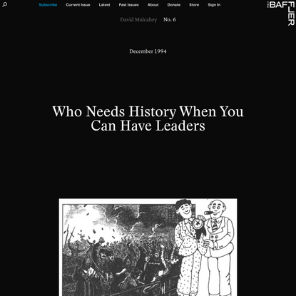 Who Needs History When You Can Have Leaders