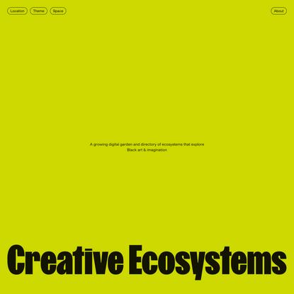 Home - Creative Ecosystems