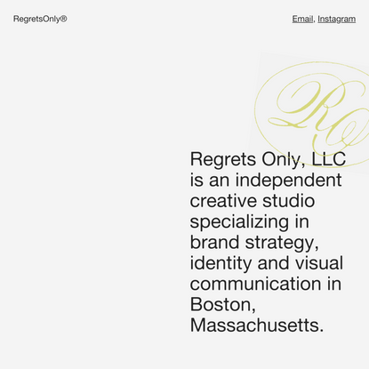 RegretsOnly® — An independent design studio in Boston, Massachusetts.