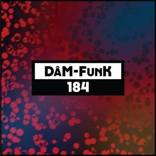 Dekmantel Podcast 184 - DâM-FunK by dekmantel