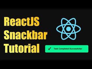 Snackbar / Toast Notifications in React Tutorial - React Snackbar Tutorial