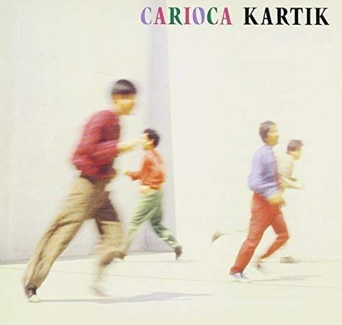 Carioca — Kartik