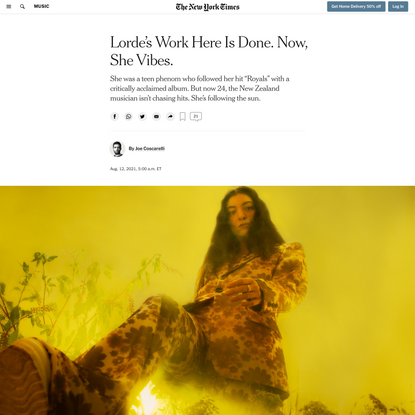 Lorde's Work Here Is Done. Now, She Vibes.