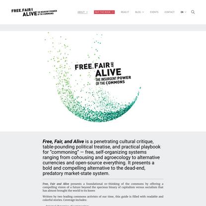 Free, Fair & Alive