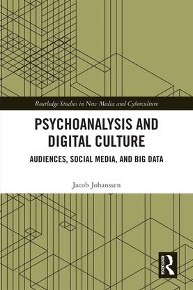 jacob-johanssen-psychoanalysis-and-digital-culture-audiences-social-media-and-big-data.pdf