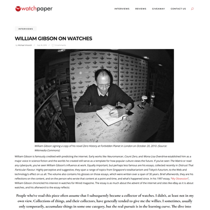 William Gibson on Watches   WatchPaper