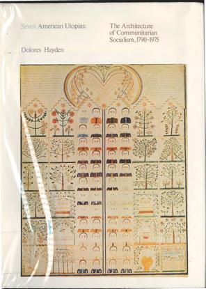 dolores-hayden-seven-american-utopias_-architecture-of-communitarian-socialism-1790-1975-mit-press-1976-.pdf