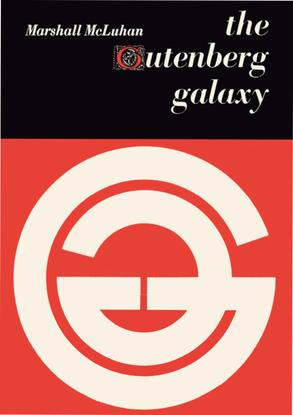 Marshall McLuhan, The Gutenberg Galaxy (1962)