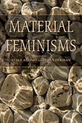 alaimo_stacy_heikman_susan_eds_material_feminisms.pdf