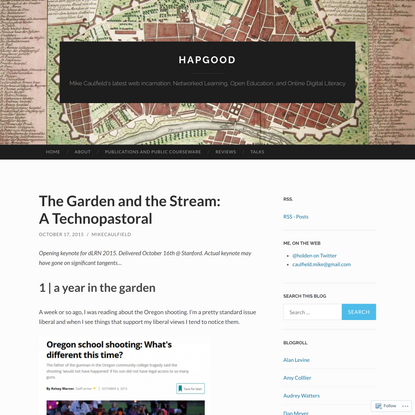 The Garden and the Stream: A Technopastoral   Hapgood