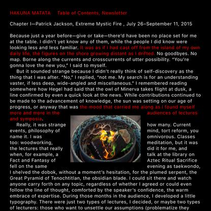 Hakuna Matata   Chapter I—Patrick Jackson, Extreme Mystic Fire