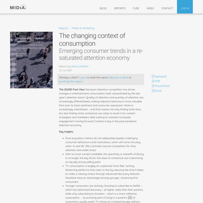 The changing context of consumption Emerging consumer trends in a re-saturated attention economy