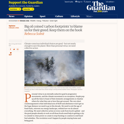 Big oil coined 'carbon footprints' to blame us for their greed. Keep them on the hook   Rebecca Solnit   The Guardian
