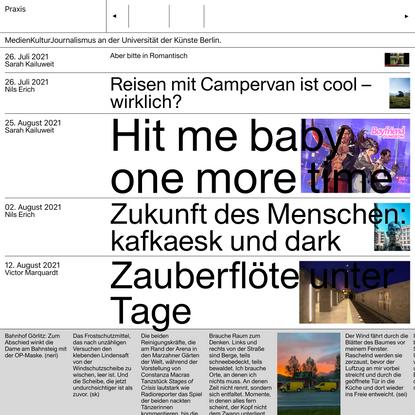 Praxis - Kulturjournalismus an der Universität der Künste Berlin.
