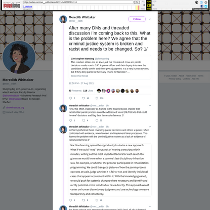 """""""this effort, especially as framed in the Stanford post, implies that racist/unfair parole process could be addressed via AI (NLP/LLMs) that could """"review"""" decisions and flag their fairness/unfairness """" - Meredith Whittaker on Twitter"""