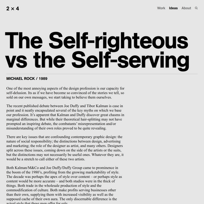 The Self-righteous vs the Self-serving — 2x4