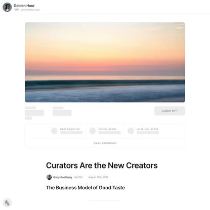 Curators Are the New Creators — Mirror