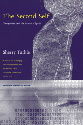 turkle_sherry_the_second_self_computers_and_the_human_spirit_20th_ed.pdf