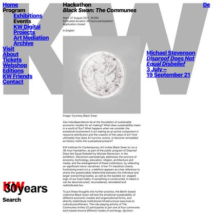 Hackathon, Black Swan: The Communes – KW Institute for Contemporary Art