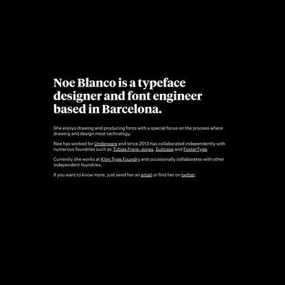 Noe Blanco - Type design