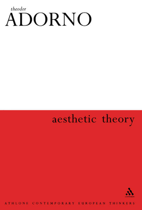 Adorno, Theodor_Aesthetic Theory (1970)